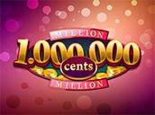 Million Cents